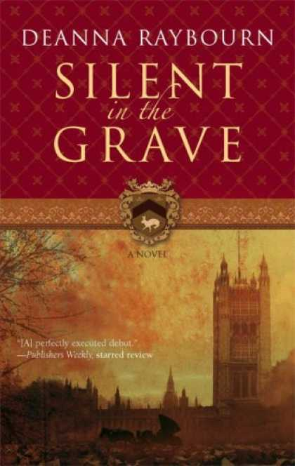 Bestselling Mystery/ Thriller (2008) - Silent In The Grave by Deanna Raybourn