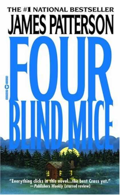 Bestselling Mystery/ Thriller (2008) - Four Blind Mice (Alex Cross) by James Patterson