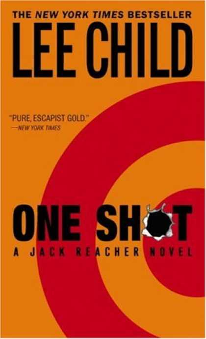 Bestselling Mystery/ Thriller (2008) - One Shot (Jack Reacher, No. 9) by Lee Child