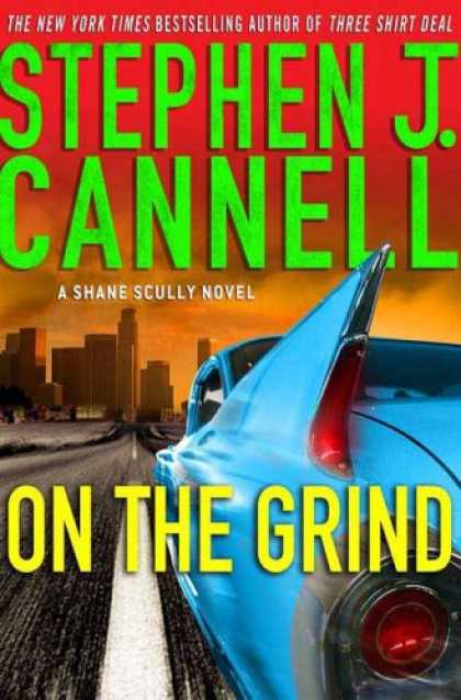 Bestselling Mystery/ Thriller (2008) - On the Grind: A Shane Scully Novel (Shane Scully Novels) by Stephen J. Cannell