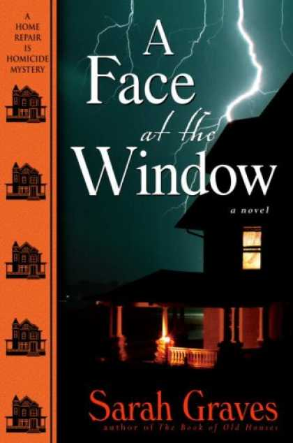Bestselling Mystery/ Thriller (2008) - A Face at the Window (Home Repair Is Homicide Mysteries) by Sarah Graves