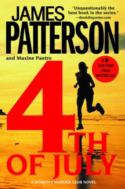 Bestselling Mystery/ Thriller (2008) - 4th of July (Woman's Murder Club) by James Patterson