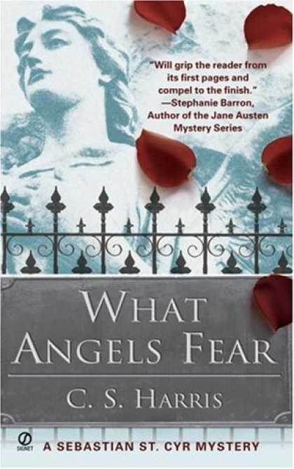 Bestselling Mystery/ Thriller (2008) - What Angels Fear: A Sebastian St. Cyr Mystery by C.S. Harris