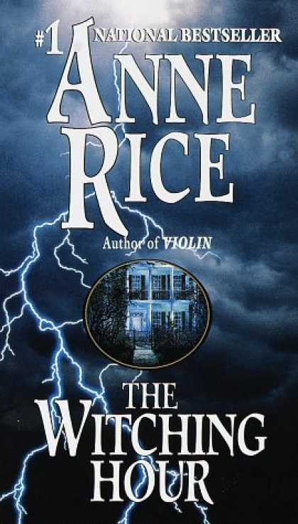 Bestselling Mystery/ Thriller (2008) - The Witching Hour (Lives of the Mayfair Witches) by Anne Rice