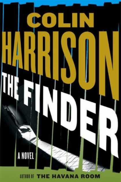 Bestselling Mystery/ Thriller (2008) - The Finder: A Novel by Colin Harrison