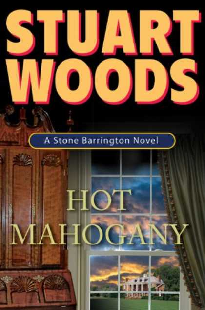 Bestselling Mystery/ Thriller (2008) - Hot Mahogany by Stuart Woods