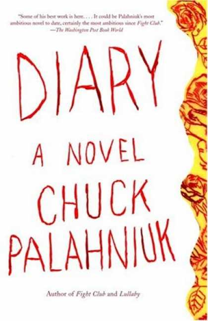 Bestselling Mystery/ Thriller (2008) - Diary: A Novel by Chuck Palahniuk