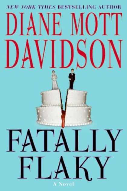 Bestselling Mystery/ Thriller (2008) - Fatally Flaky: A Novel (Goldy Bear Culinary Mysteries) by Diane Mott Davidson