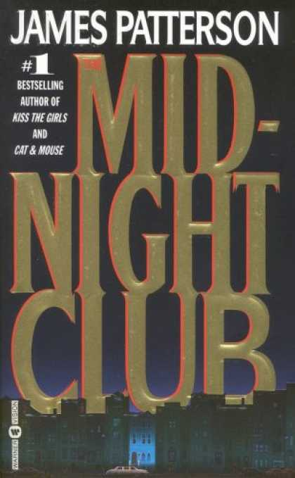 Bestselling Mystery/ Thriller (2008) - The Midnight Club by James Patterson