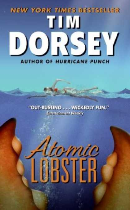 Bestselling Mystery/ Thriller (2008) - Atomic Lobster (Serge a. Storms) by Tim Dorsey