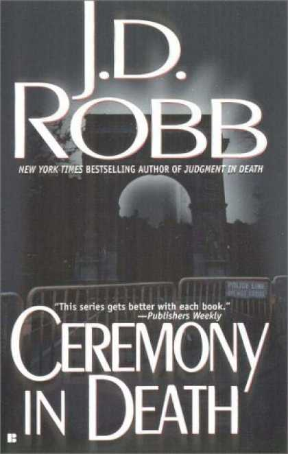 Bestselling Mystery/ Thriller (2008) - Ceremony in Death by J.D. Robb