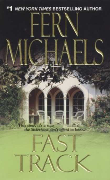 Bestselling Mystery/ Thriller (2008) - Fast Track (The Sisterhood: Rules of the Game, Book 3) by Fern Michaels