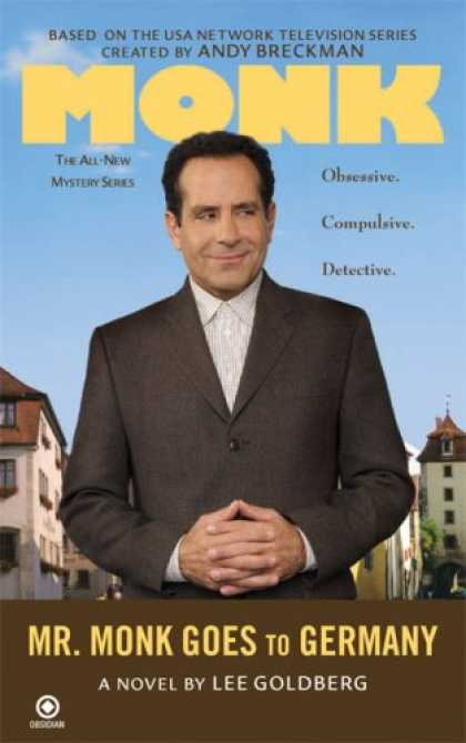 Bestselling Mystery/ Thriller (2008) - Mr. Monk Goes to Germany by Lee Goldberg