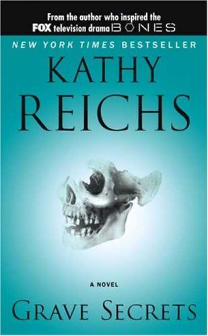 Bestselling Mystery/ Thriller (2008) - Grave Secrets by Kathy Reichs