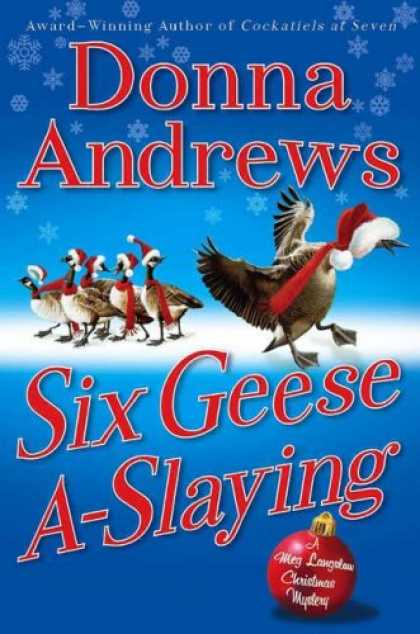 Bestselling Mystery/ Thriller (2008) - Six Geese A-Slaying (Meg Langslow Mysteries) by Donna Andrews