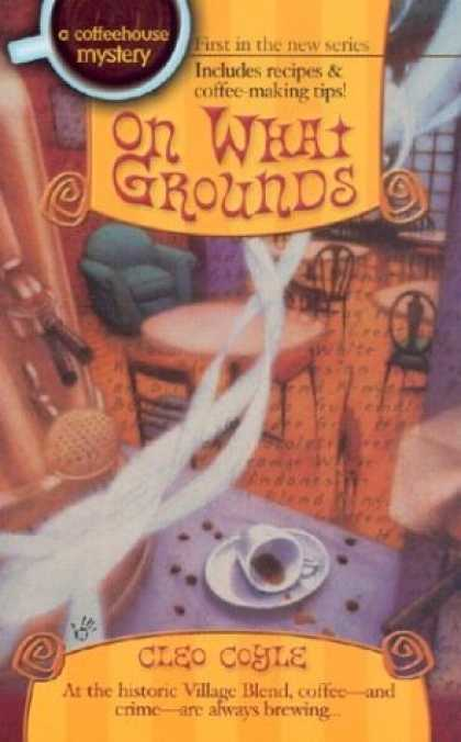 Bestselling Mystery/ Thriller (2008) - On What Grounds (Coffeehouse Mysteries, No. 1) by Cleo Coyle