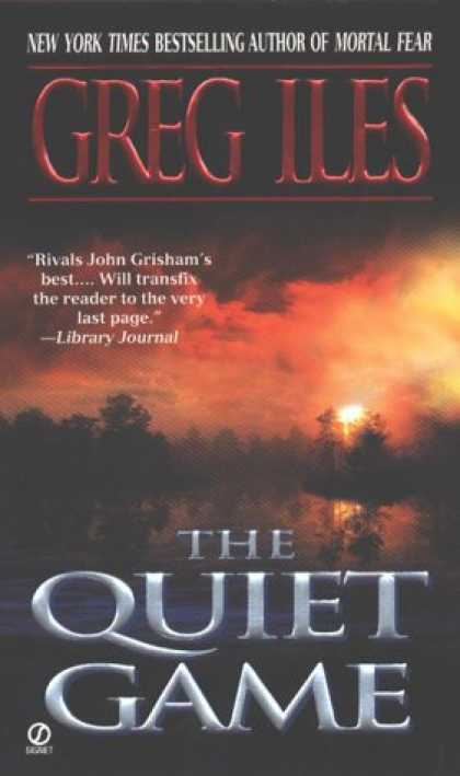 Bestselling Mystery/ Thriller (2008) - The Quiet Game by Greg Iles