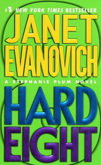 Bestselling Mystery/ Thriller (2008) - Hard Eight (Stephanie Plum, No. 8) by Janet Evanovich