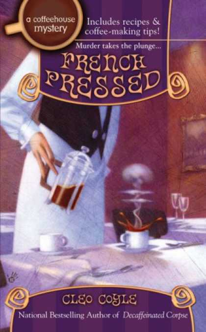 Bestselling Mystery/ Thriller (2008) - French Pressed (Coffeehouse Mysteries, No. 6) by Cleo Coyle