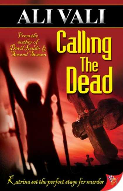 Bestselling Mystery/ Thriller (2008) - Calling the Dead by Ali Vali