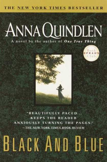 Bestselling Mystery/ Thriller (2008) - Black and Blue (Oprah's Book Club) by Anna Quindlen