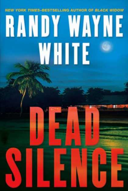 Bestselling Mystery/ Thriller (2008) - Dead Silence (Doc Ford) by Randy Wayne White