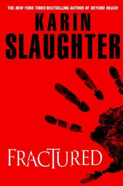 Bestselling Mystery/ Thriller (2008) - Fractured by Karin Slaughter