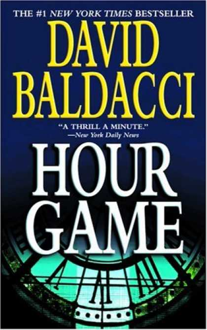 Bestselling Mystery/ Thriller (2008) - Hour Game by David Baldacci