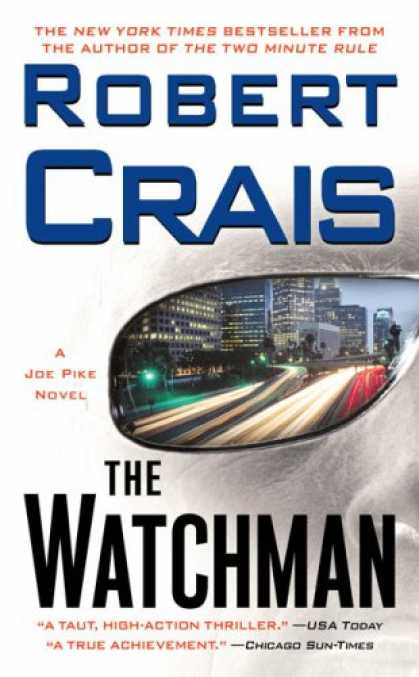 Bestselling Mystery/ Thriller (2008) - The Watchman: A Joe Pike Novel (Joe Pike Novels) by Robert Crais