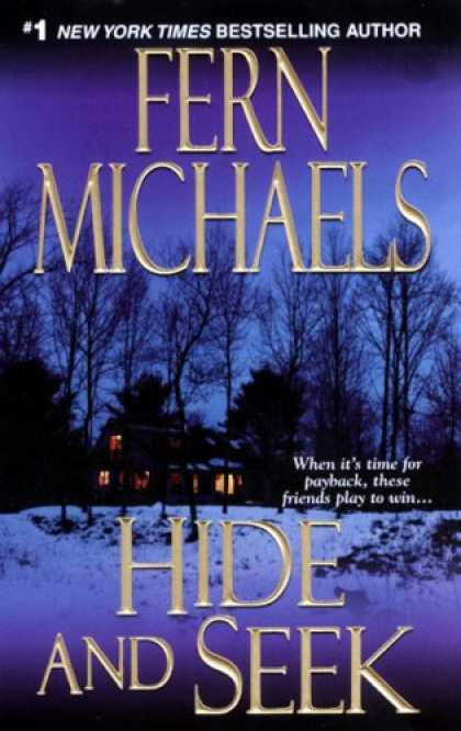 Bestselling Mystery/ Thriller (2008) - Hide and Seek (The Sisterhood: Rules of the Game, Book 1) by Fern Michaels