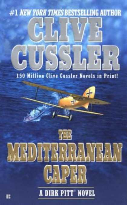 Bestselling Mystery/ Thriller (2008) - The Mediterranean Caper (Dirk Pitt Adventure) by Clive Cussler