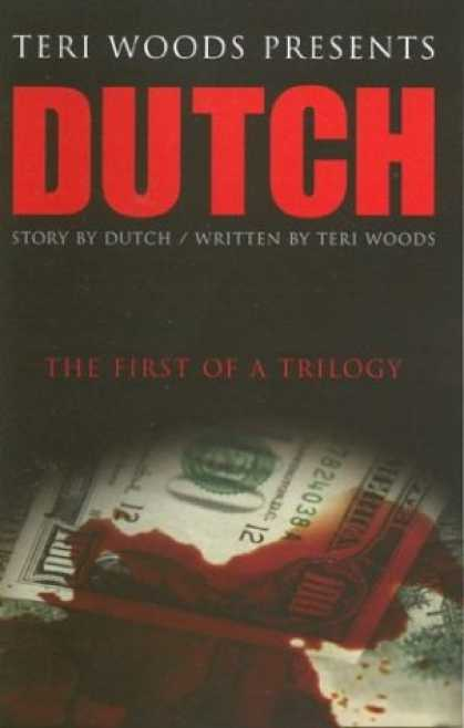 Bestselling Mystery/ Thriller (2008) - Dutch: The First of a Trilogy (Dutch Trilogy) by Teri Woods