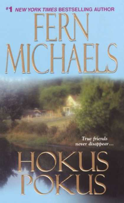 Bestselling Mystery/ Thriller (2008) - Hokus Pokus (The Sisterhood: Rules of the Game, Book 2) by Fern Michaels