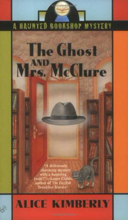 Bestselling Mystery/ Thriller (2008) - The Ghost and Mrs. McClure (Haunted Bookshop Mystery) by Alice Kimberly