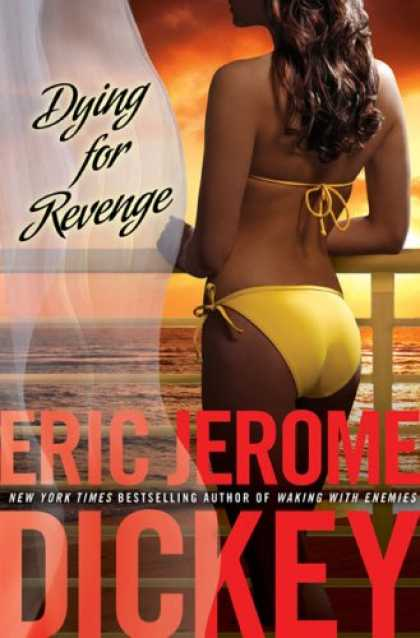 Bestselling Mystery/ Thriller (2008) - Dying for Revenge (Gideon Trilogy, Book 3) by Eric Jerome Dickey
