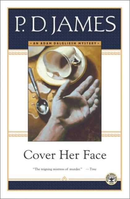 Bestselling Mystery/ Thriller (2008) - Cover Her Face (Adam Dalgliesh Mysteries, No. 1) by P.D. James