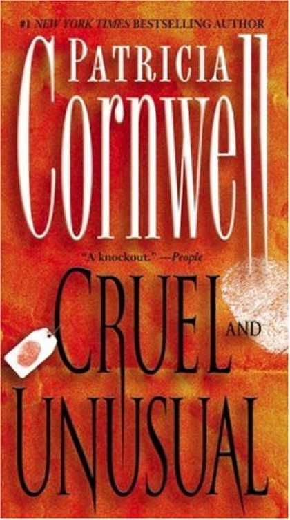 Bestselling Mystery/ Thriller (2008) - Cruel and Unusual: A Kay Scarpetta Novel (Kay Scarpetta) by Patricia Cornwell