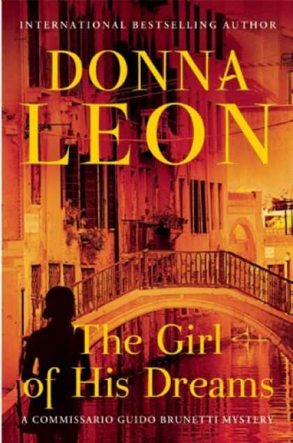 Bestselling Mystery/ Thriller (2008) - The Girl of His Dreams (A Commissario Guido Brunetti Mystery) by Donna Leon