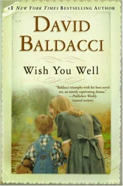 Bestselling Mystery/ Thriller (2008) - Wish You Well by David Baldacci