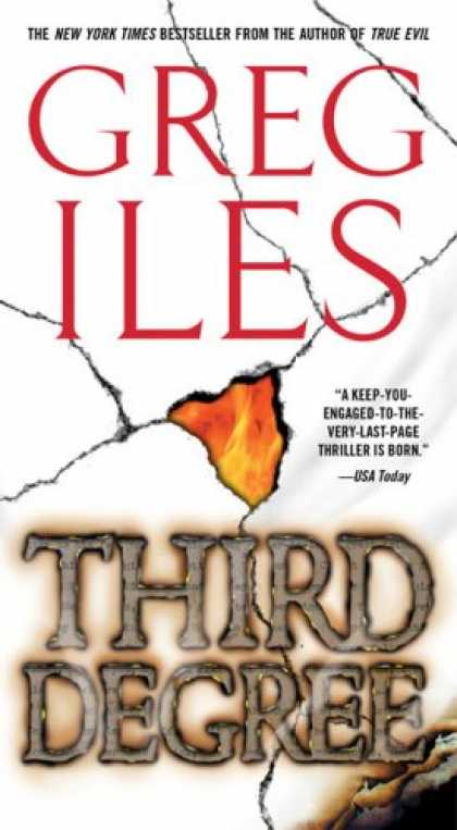 Bestselling Mystery/ Thriller (2008) - Third Degree: A Novel by Greg Iles