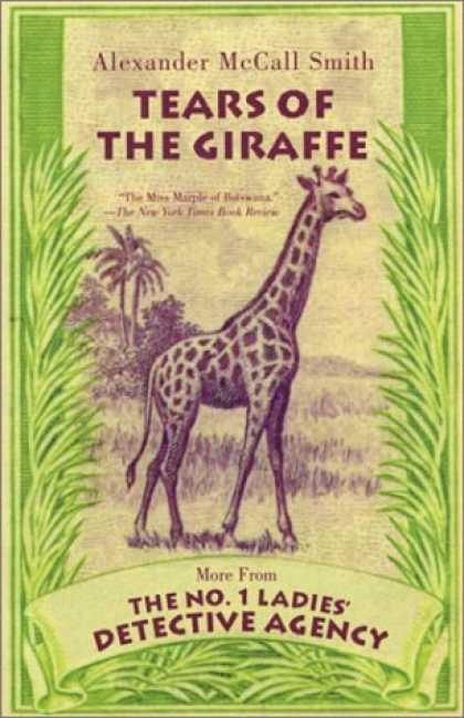 Bestselling Mystery/ Thriller (2008) - Tears of the Giraffe (No. 1 Ladies Detective Agency, Book 2) by Alexander McCall