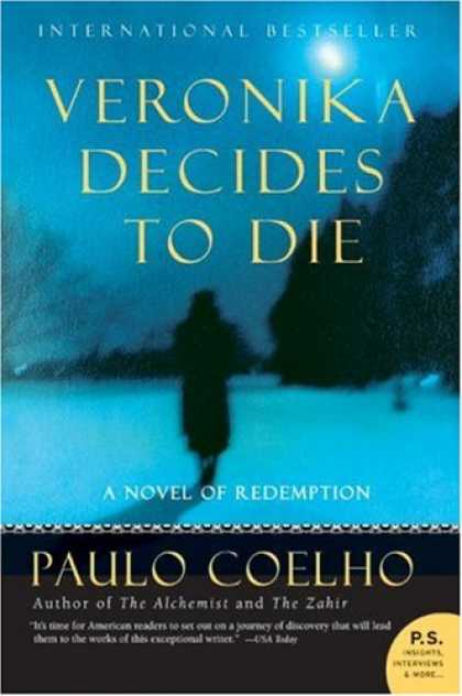 Bestselling Mystery/ Thriller (2008) - Veronika Decides to Die: A Novel of Redemption (P.S.) by Paulo Coelho