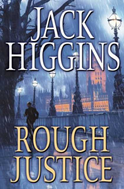Bestselling Mystery/ Thriller (2008) - Rough Justice (Sean Dillon) by Jack Higgins