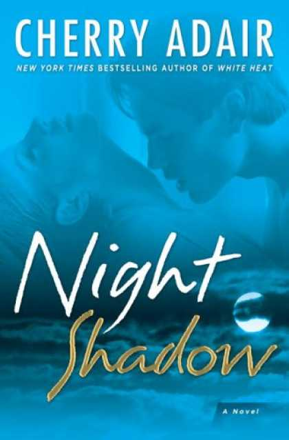 Bestselling Mystery/ Thriller (2008) - Night Shadow: A Novel by Cherry Adair