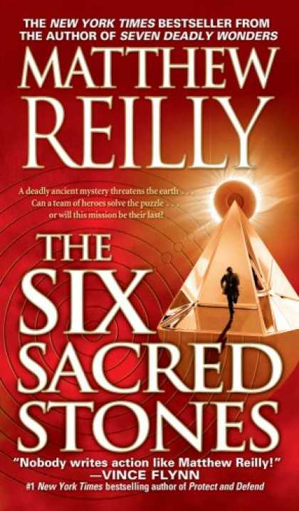 Bestselling Mystery/ Thriller (2008) - The Six Sacred Stones by Matthew Reilly