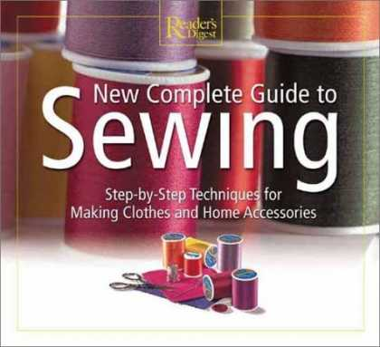 Bestselling Mystery/ Thriller (2008) - New Complete Guide to Sewing (Readers Digest) by Editors of Reader's Digest