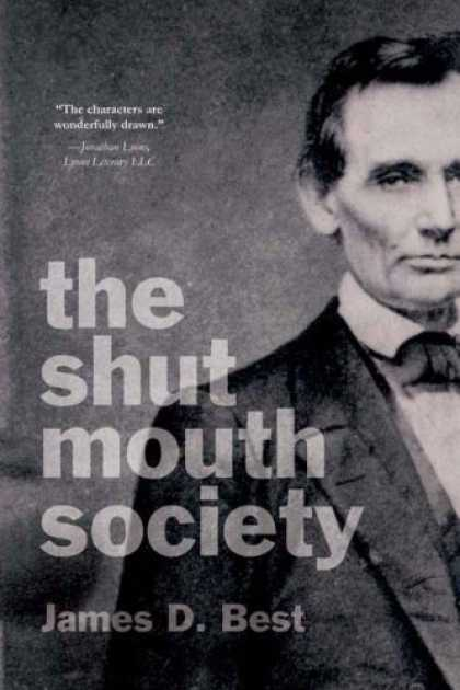 Bestselling Mystery/ Thriller (2008) - The Shut Mouth Society by James D. Best