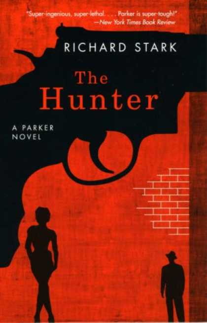 Bestselling Mystery/ Thriller (2008) - The Hunter: A Parker Novel (Parker Novels) by Richard Stark