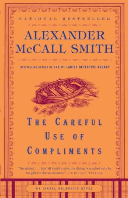 Bestselling Mystery/ Thriller (2008) - The Careful Use of Compliments (Isabel Dalhousie Mysteries) by Alexander Mccall