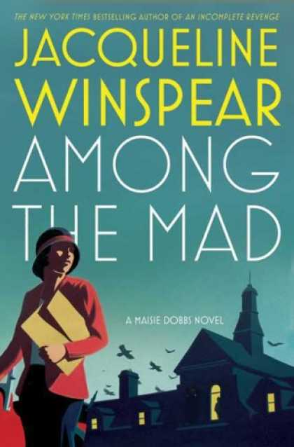 Bestselling Mystery/ Thriller (2008) - Among the Mad (Maisie Dobbs Novels) by Jacqueline Winspear